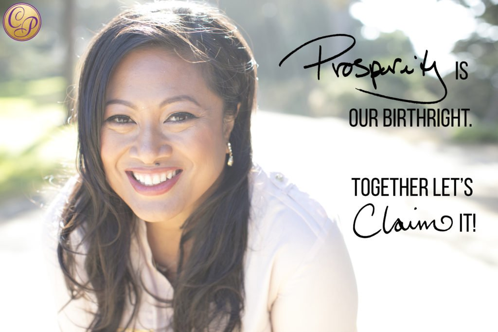 Prosperity Is Our Birthright. Together let's claim it!