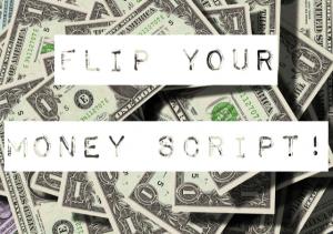 Flip Your Money Script